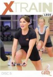 Cathe Friedrich Xtrain Legs & Rear Delts