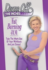 Dance Off The Inches FAT BURNING JAM