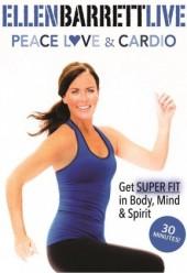 Ellen Barrett Peace, Love and Cardio DVD