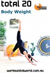 Total 20 Body Weight DVD