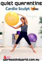 Quiet Quarantine Cardio Sculpt DVD
