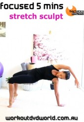 Focused 5 Mins Stretch Sculpt DVD