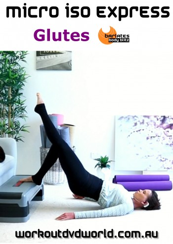 Micro Iso Express Glutes DVD